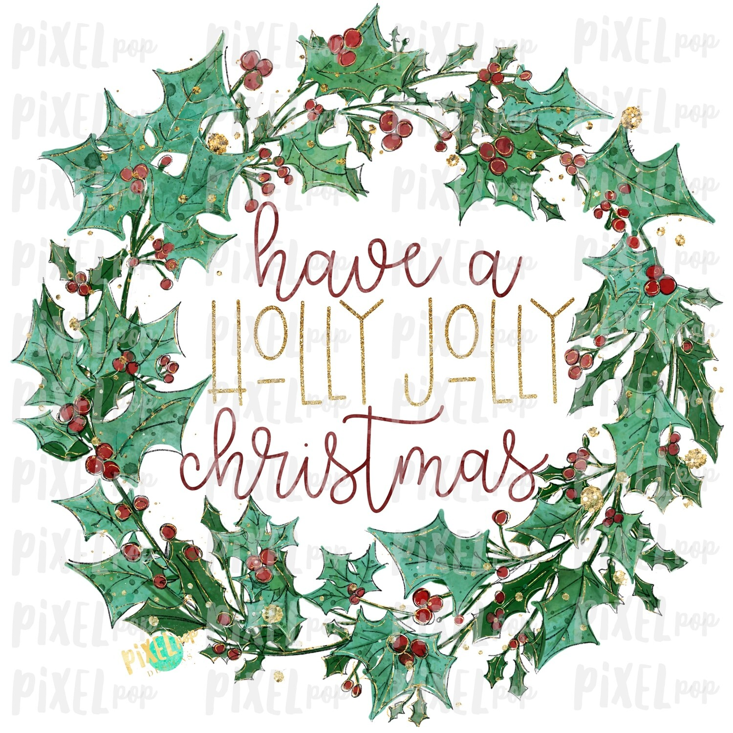 Glitter Wreath Holly Jolly Christmas Watercolor Sublimation PNG | Hand Painted | Sublimation | Digital Download | Printable Artwork | Art