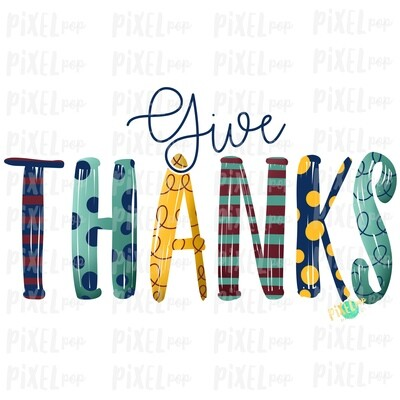 Give Thanks Hand Painted Sublimation Art PNG Design | Thanksgiving Sublimation | Digital Art | Digital Print | Printable | Clip Art | Thanks