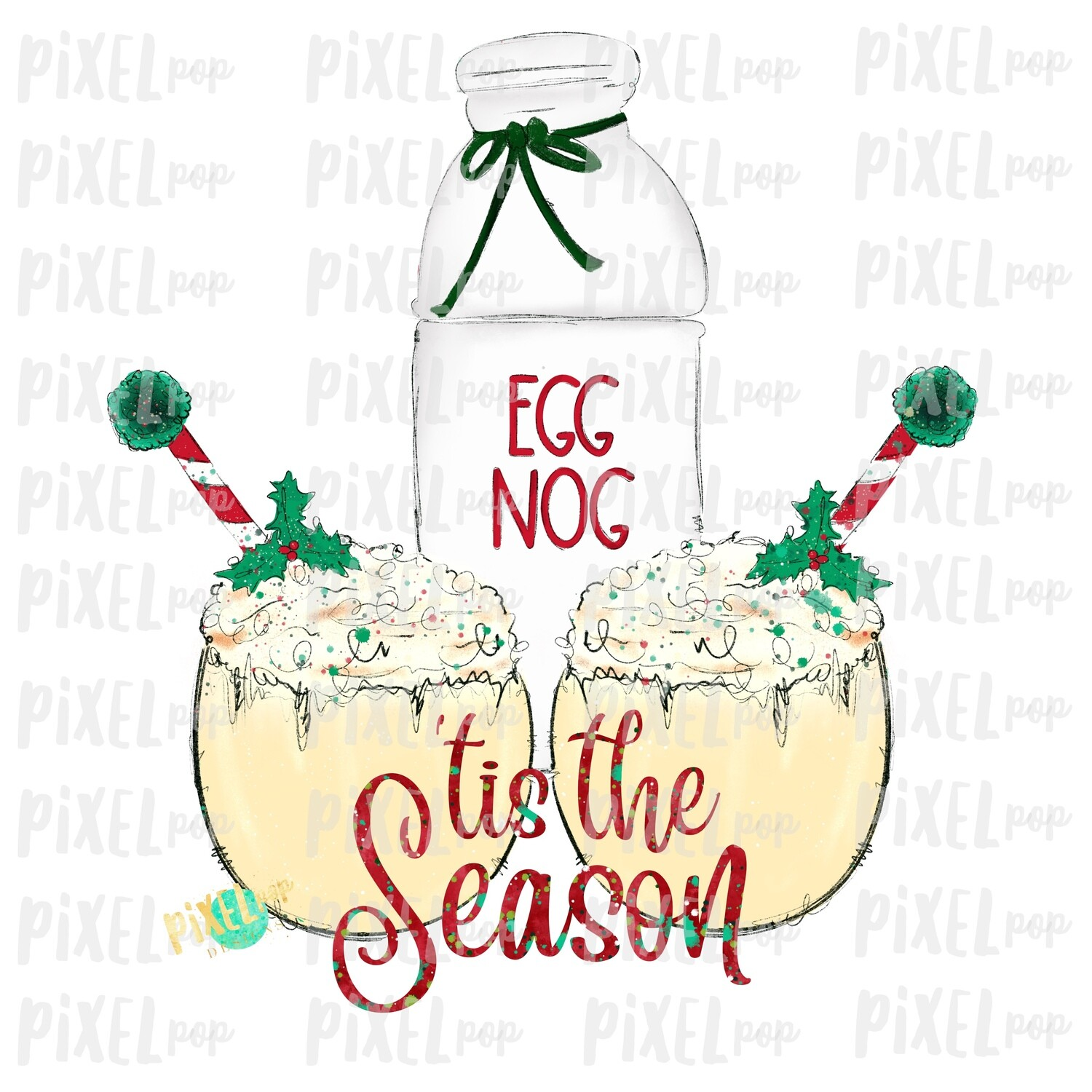 'Tis the Season Eggnog Festive Sublimation PNG | Hand Drawn Art Sublimation PNG | Digital Download | Printable Artwork | Art