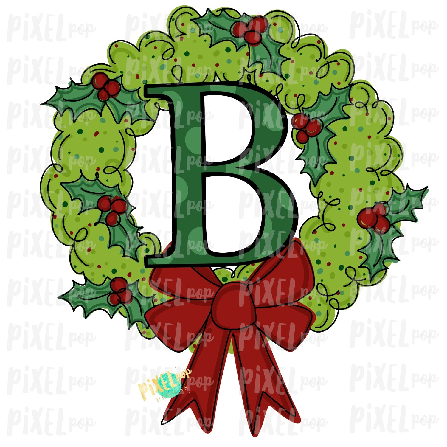 Whimsical Holly Wreath with B Monogram PNG | Christmas Sublimation | Hand Painted | Sublimation | Digital Download | Printable Artwork | Art