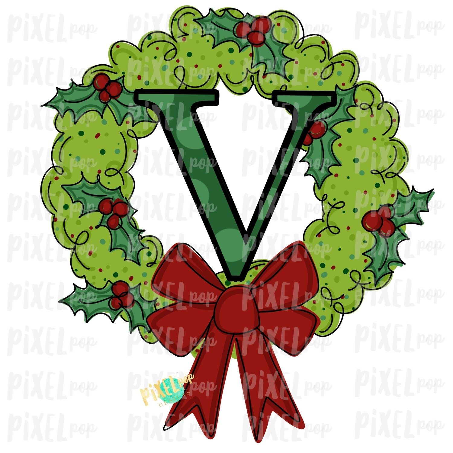 Whimsical Holly Wreath with V Monogram PNG | Christmas Sublimation | Hand Painted | Sublimation | Digital Download | Printable Artwork | Art
