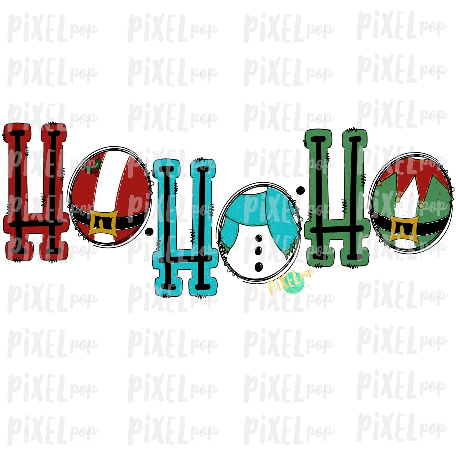 Ho Ho Ho Christmas Santa Elf Snowman Wording for Sublimation PNG | Hand Drawn Design | Sublimation PNG | Digital Download | Printable Art