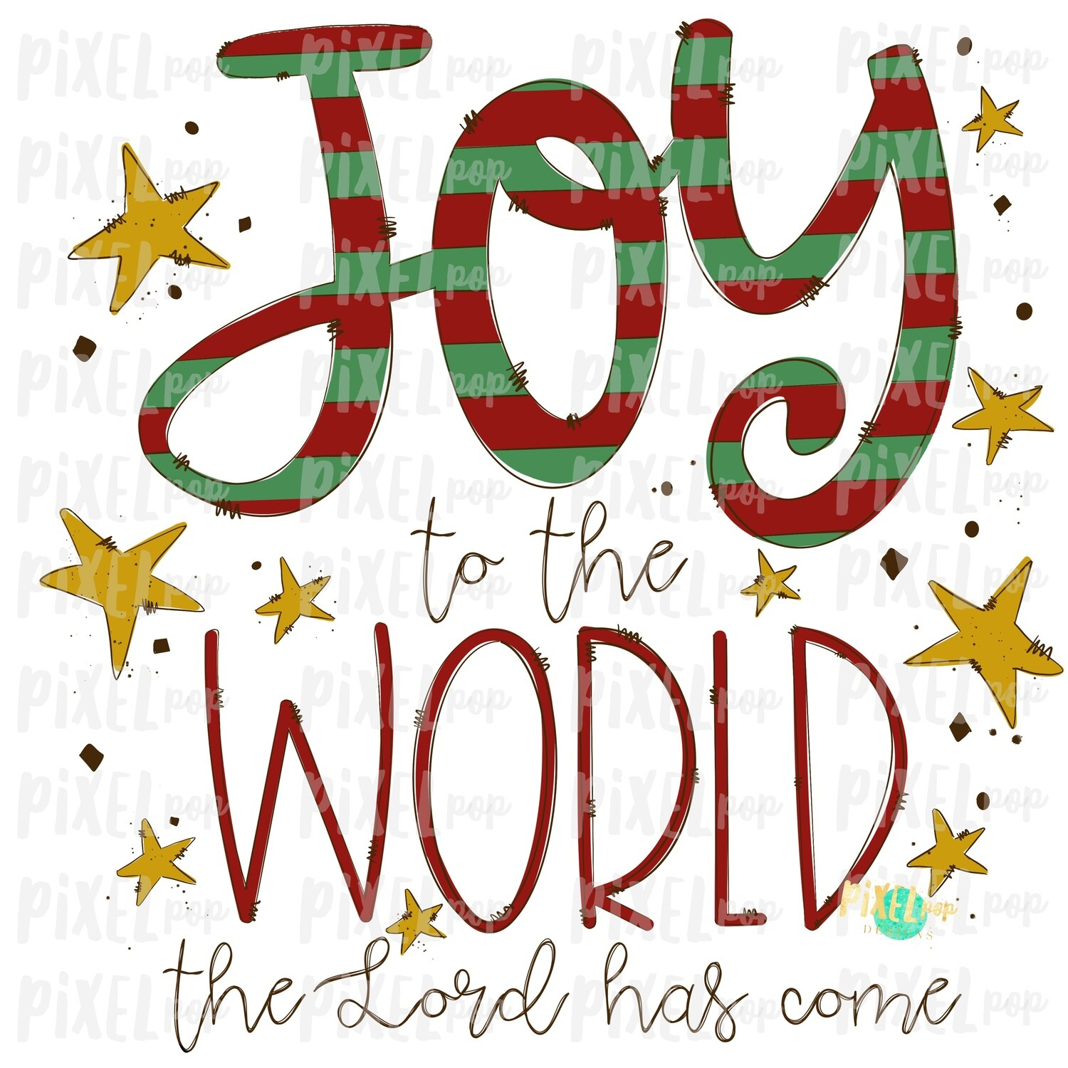 Joy to the World the Lord Has Come Stars Watercolor Art Sublimation PNG | Hand Painted Design | Digital Download | Printable Art | Christmas