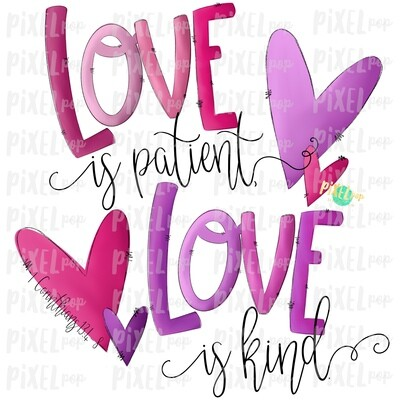 Love is Patient PINK & PURPLE Sublimation PNG | Love is Kind | Valentine Day Art | Bible Verse | Digital Download | Printable Art | Clip Art