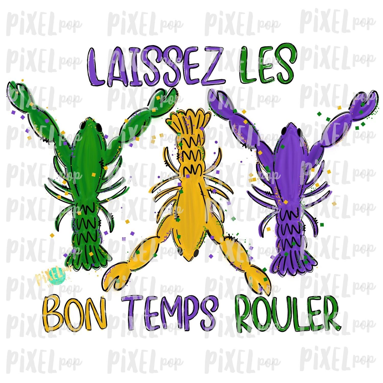 Crawfish Laissez Les Bon Temps Rouler Sublimation PNG   New Orleans   Hand Painted Design   Mardi Gras Design   Digital Download   Clip Art