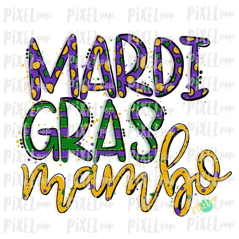Mardi Gras Mambo Fat Tuesday Art Sublimation PNG | New Orleans Art | Hand Painted Design | Mardi Gras Design | Digital Download | Clip Art