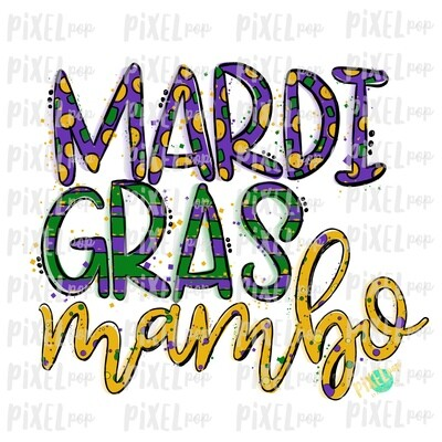 Mardi Gras Mambo Fat Tuesday Art Sublimation PNG | New Orleans Art | Hand Painted Design | Mardi Gras Design | Digital Download | Clip Art