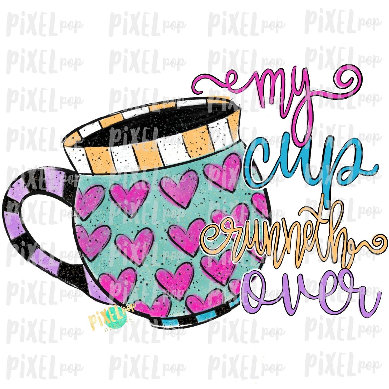 Valentine Heart Mug Cup Runneth Over Sublimation PNG | Valentines Day Art | Hearts Stripes | Digital Download | Printable Art | Clip Art