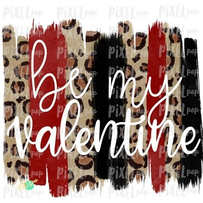 Be My Valentine Cut-Out Leopard Print Brush Stroke Background Sublimation PNG | Valentine Digital | Hand Painted | Digital Background