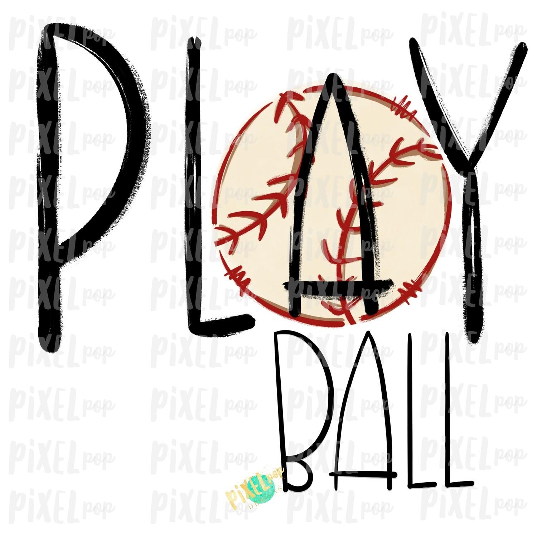 Play Ball Baseball Sublimation PNG Design | Baseball Design | Sublimation Design | Heat Transfer | Digital Download | Printable Artwork