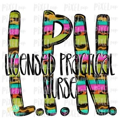 Licensed Practical Nurse LPN BRIGHT PNG Design | Sublimation | Hand Drawn Art | Nursing PNG | Medical Clipart | Digital Download | Art