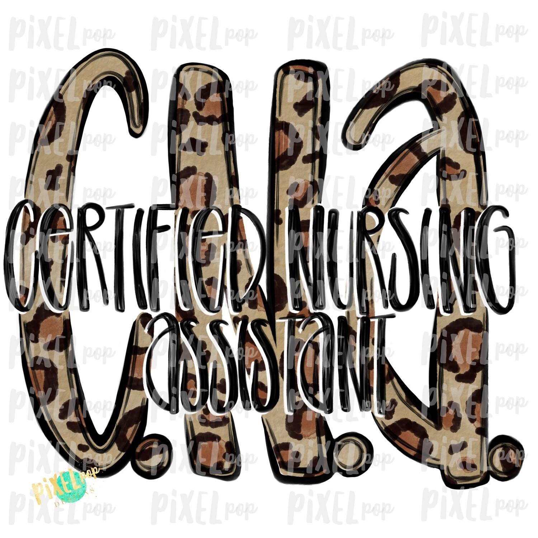 Certified Nursing Assistant CNA Leopard PNG Design | Sublimation | Hand Drawn Art | Nursing PNG | Medical Clipart | Digital Download | Art