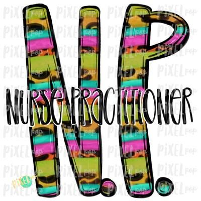 Nurse Practitioner NP Bright Sublimation Design | Sublimation | Hand Drawn Art | Nursing PNG | Medical Art | Digital Download | Art Clipart