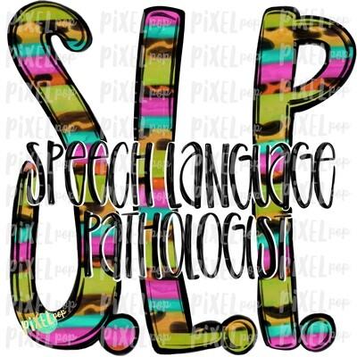 Speech Language Pathologist SLP Bright Design | Sublimation | Hand Drawn Art | Nursing PNG | Medical Art | Digital Download | Art Clipart