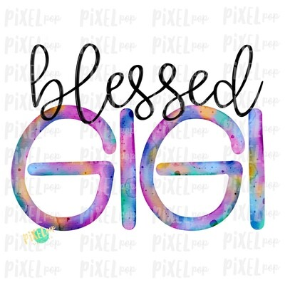 Blessed Gigi Watercolor Mother's Day Sublimation Design PNG | Hand Drawn PNG | Sublimation PNG | Digital Download | Printable Art | Clip Art