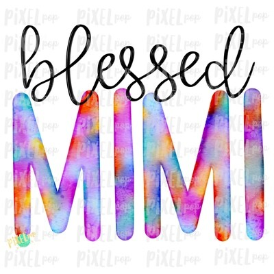 Blessed Mimi Watercolor Mother's Day Sublimation Design PNG | Hand Drawn PNG | Sublimation PNG | Digital Download | Printable Art | Art
