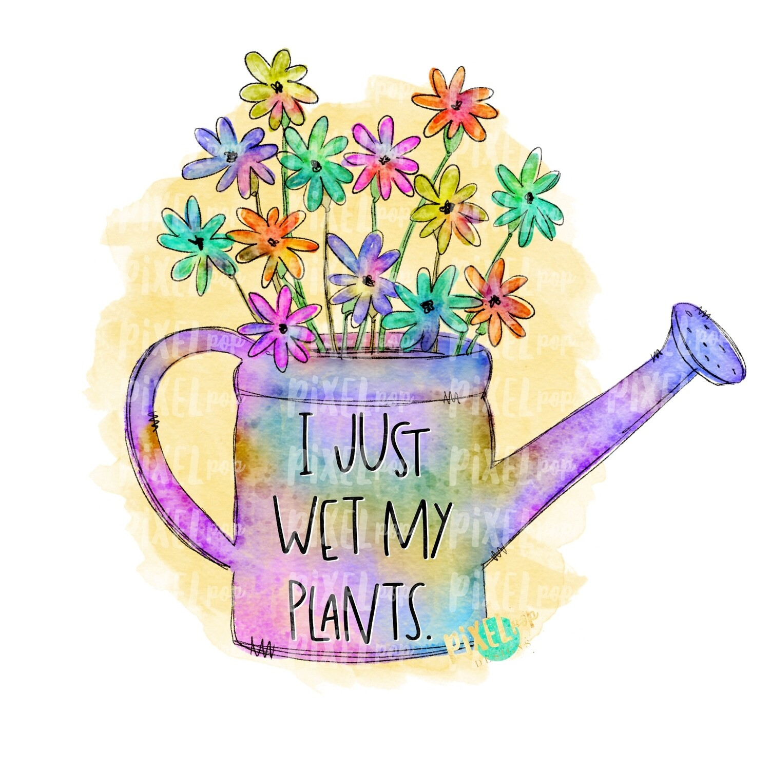 I Just Wet My Plants Gardening Can Watercolor Sublimation PNG | Spring PNG | Design | Heat Transfer PNG | Digital Download | Printable Art