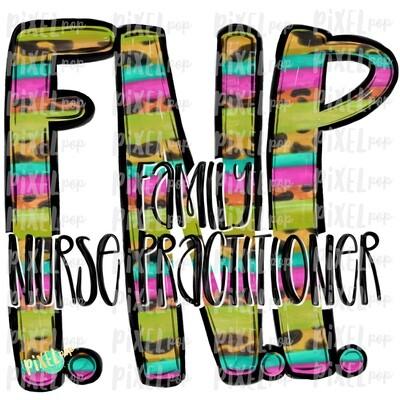 Family Nurse Practitioner Bright PNG Design | Sublimation | Hand Drawn Art | Nursing PNG | Medical Clipart | Digital Download | Art