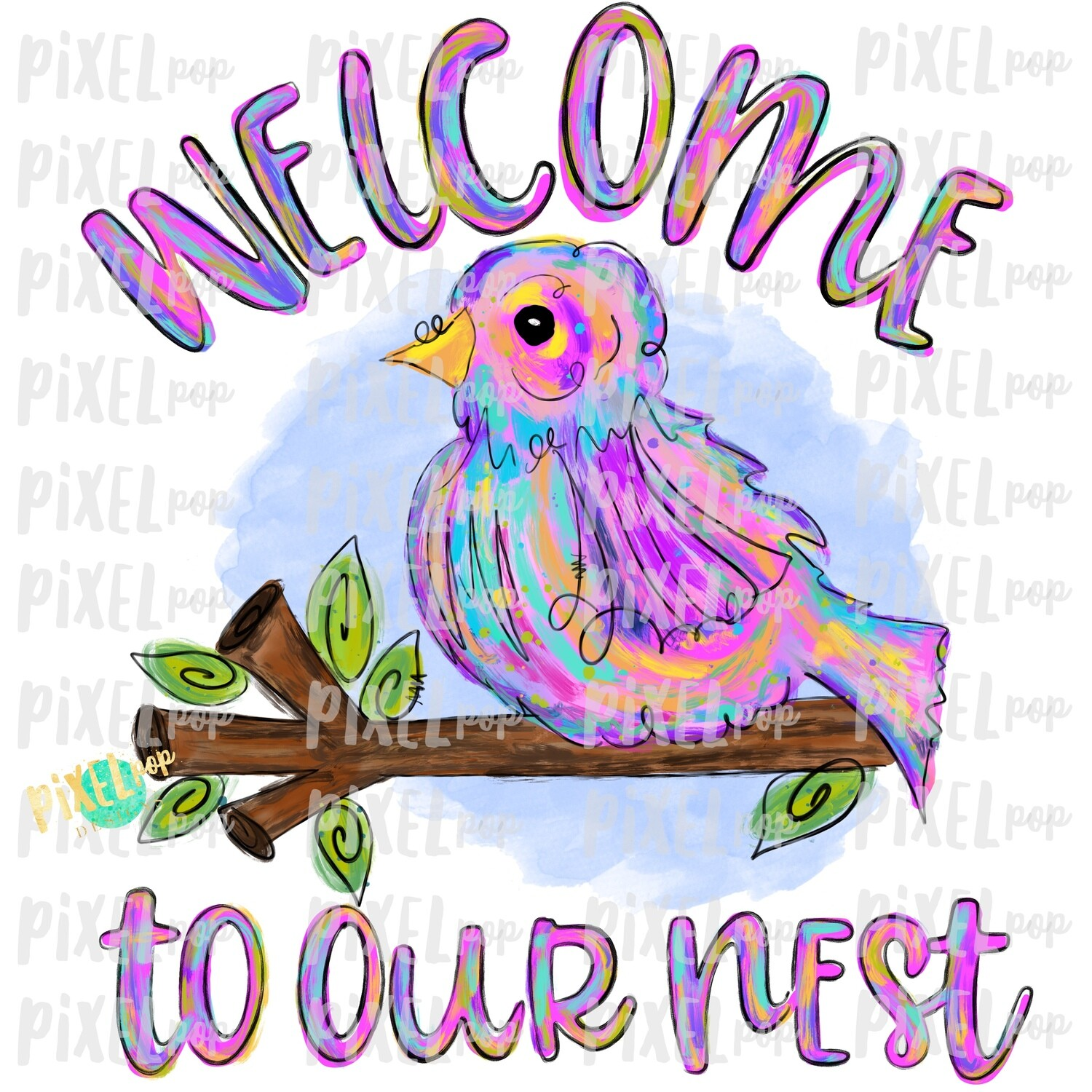 Welcome to Our Nest Bird PNG | Sublimation Digital Design | Hand Painted Bird | Watercolor Bird Digital Download | Printable Art | Clip Art