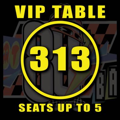 VIP TABLE 313