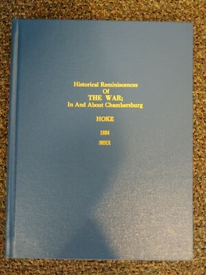 Historical Remininces of the War 1884 Hard Bound