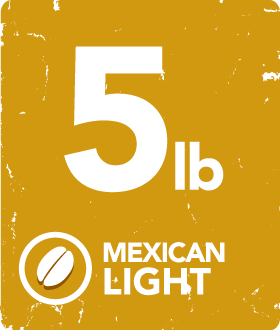 Mexican Light - 5 Pound Bag
