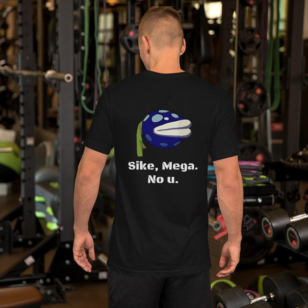Mega Sike No u Short-Sleeve Unisex T-Shirt