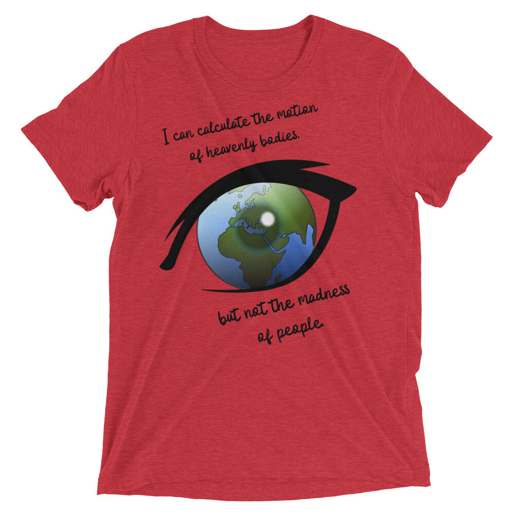 The Madness Of People T-shirt