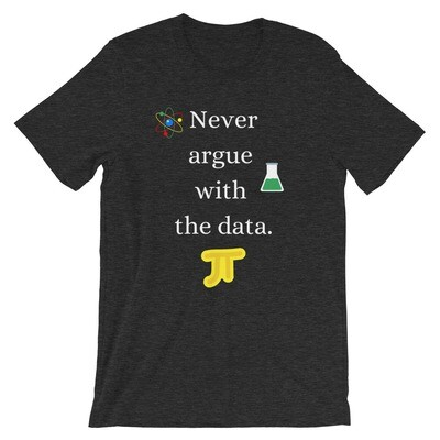 Never Argue With The Data T-shirt