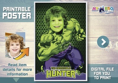 The Hulk Custom Poster. Turn your child into Hulk for his own unique Superhero Poster. Superheroes Custom Poster. Hulk Custom Poster. 366