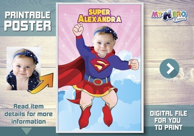 Baby Supergirl Custom Poster. Turn your little baby girl into a beautiful Supergirl for her Superhero Poster. Super girl Custom Poster. 397