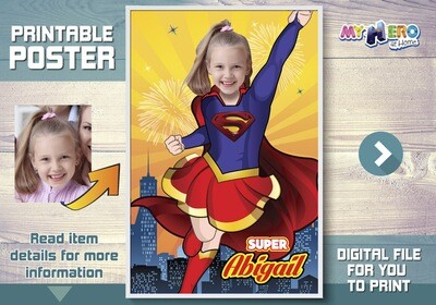 Supergirl Custom Poster. Turn your little girl into a beautiful Supergirl for her Superhero Poster. Super girl Custom Poster. 398