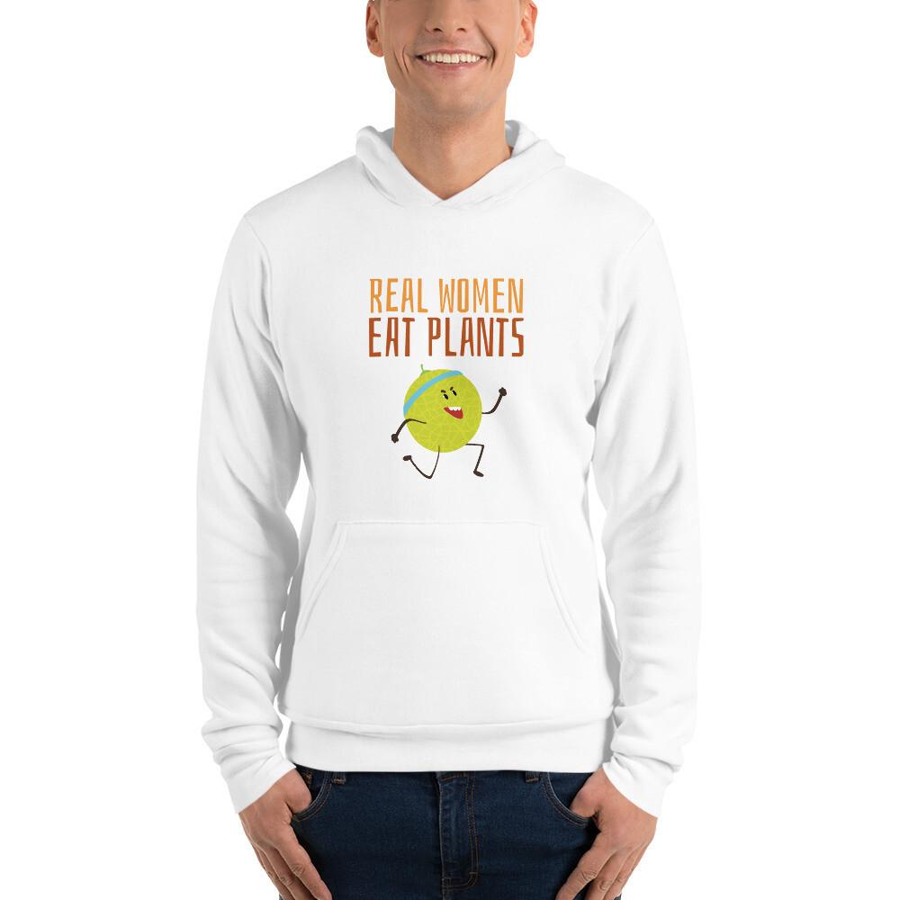 Real Women Eat Plants Unisex hoodie Muskmelon