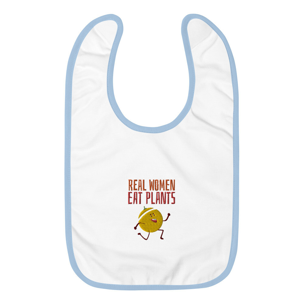 Real Women Eat Plants Embroidered Baby Bib Muskmelon