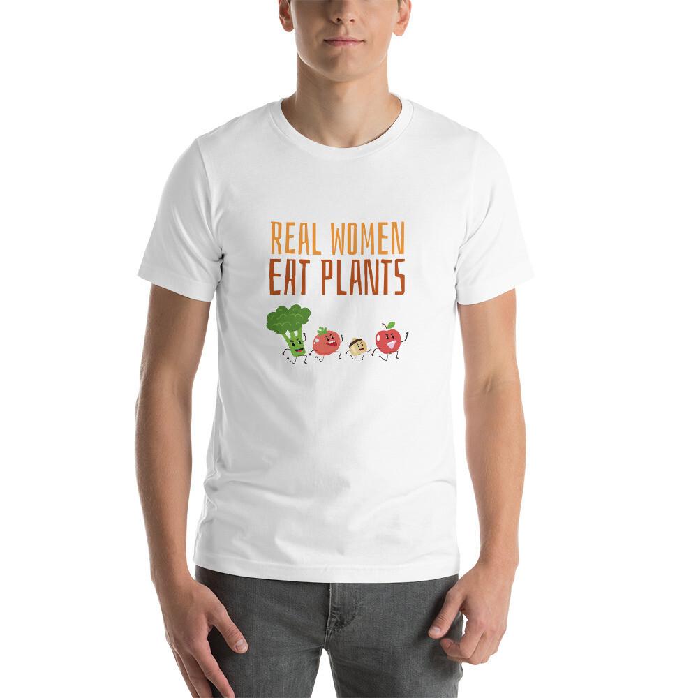 Real Women Eat Plants Short-Sleeve Unisex T-Shirt All Veggies