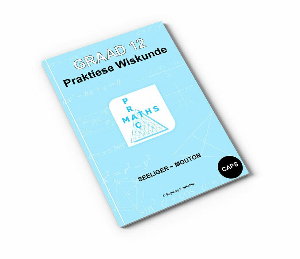 Gr 12 Praktiese Wiskunde