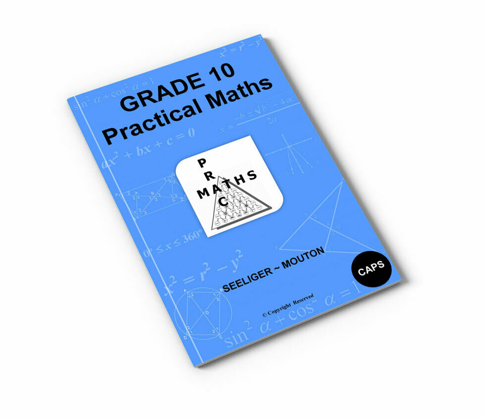 Gr 10 Practical Maths