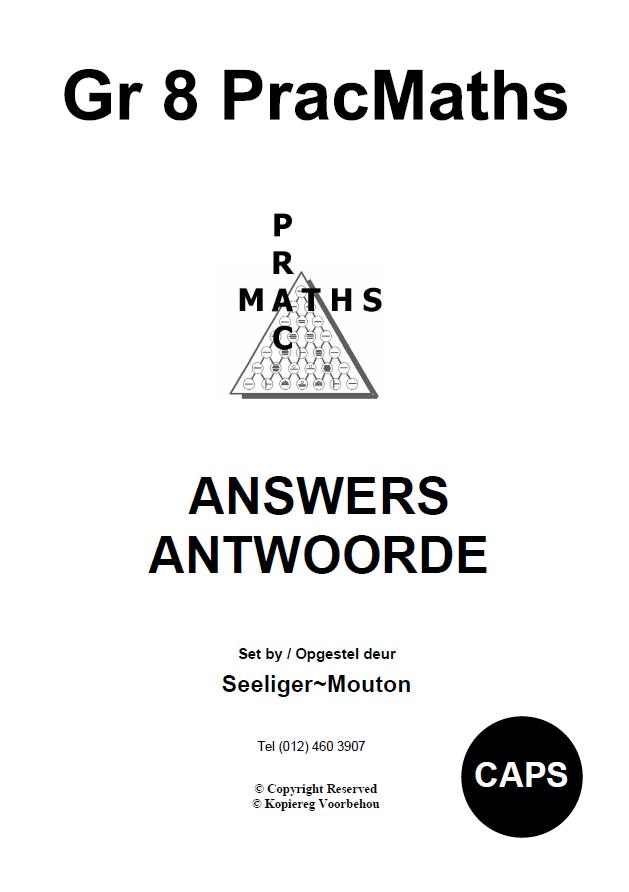 Gr 8 Prac Maths Answers/ Antwoorde