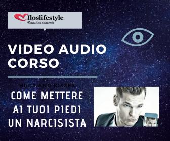 Come Mettere Ai Tuoi Piedi Un Narcisista pre - video corso Euro 0 .
