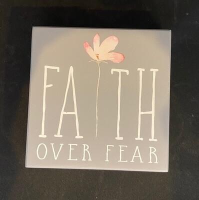 Faith Over Fear Sign