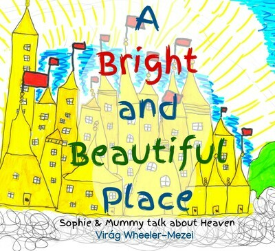 A Bright & Beautiful Place