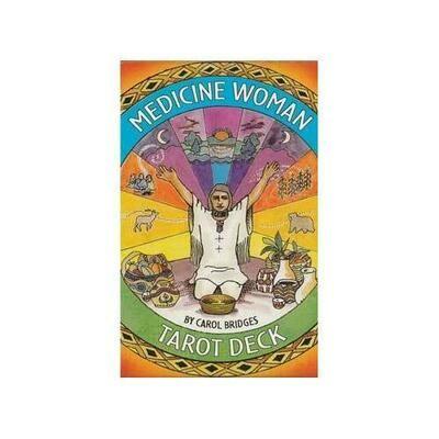 Medicine Woman Tarot  by Bridges & Carol