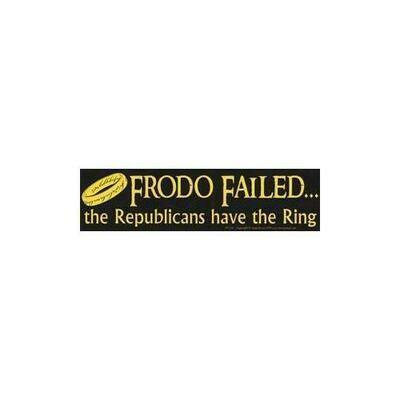 Frodo Failed, the Republicans have the Ring bumper sticker