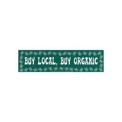 Buy Local, Buy Organic bumper sticker