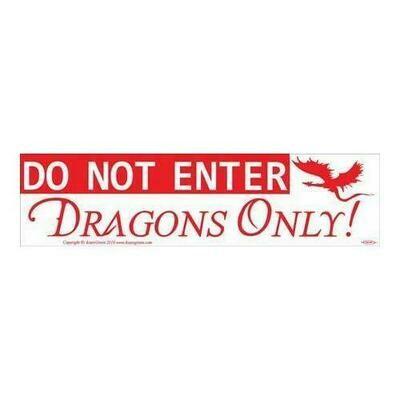 Do Not Enter Dragons Only bumper sticker