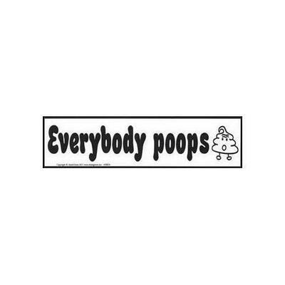 Everybody Poops bumper sticker