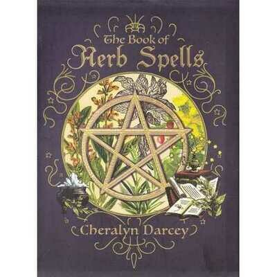 Book of Herb Spells by Cheralyn Darcey