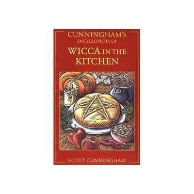 Cunningham's Ency. of Wicca in the Kitchen by Scott Cunningham