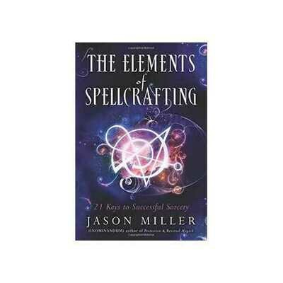 Elements of Spellcasting by Jason Miller
