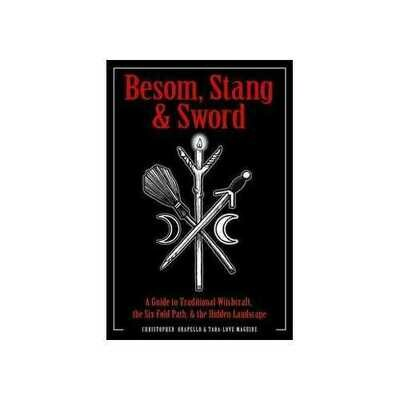 Besom, Stang & Sword by Orapello & Maguire